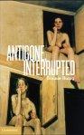 AntigoneInterrupted