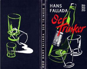 Hans Fallada - Der Trinker