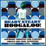 Ready Steady Boogaloo