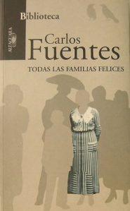 todas-las-familias-felices-carlos-fuentes_MLA-O-91820818_820