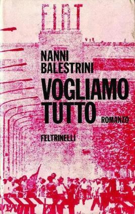 balestrini-1971-vogliamo-tutto_